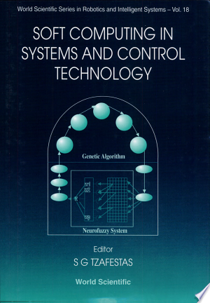 Soft Computing In Systems And Control Technology Pdf Download In 2020 Soft Computing Genetic Algorithm System