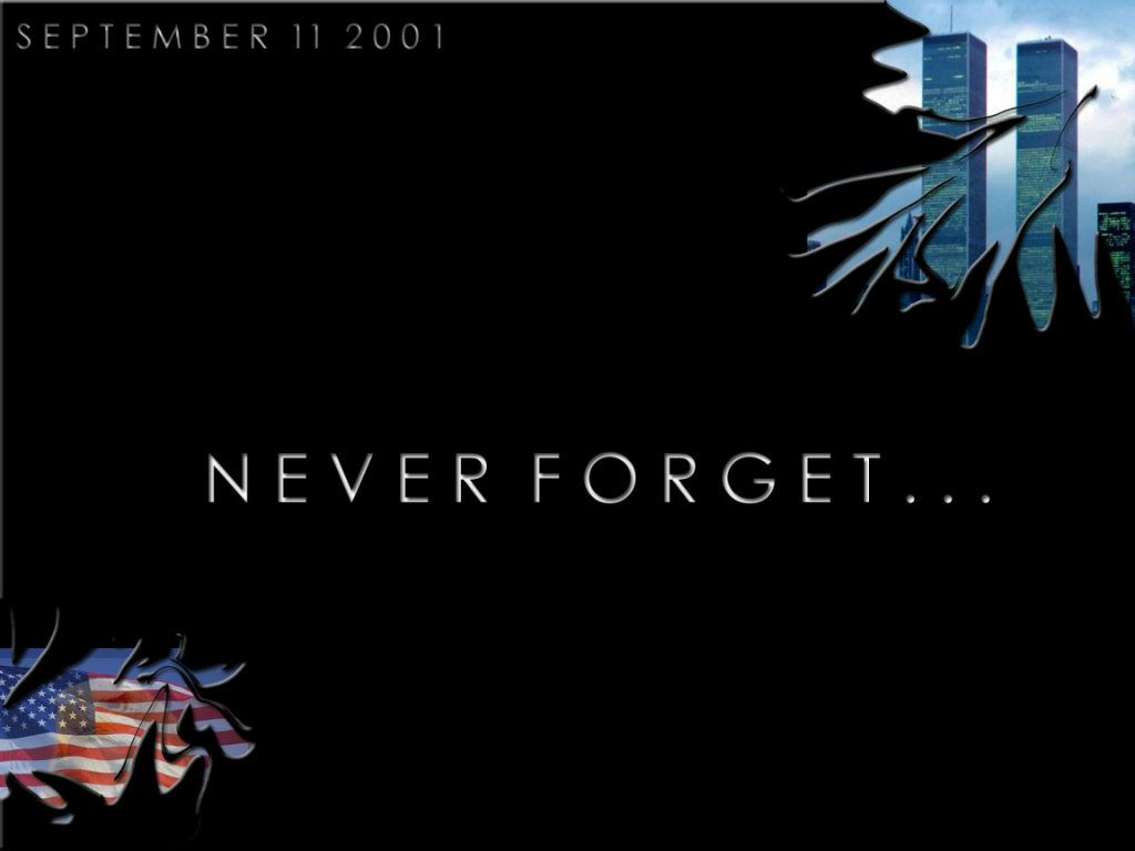 """9 11 Never Forget Quotes We Should Never Forget About """"september 11.""""  12 Step Recovery"""