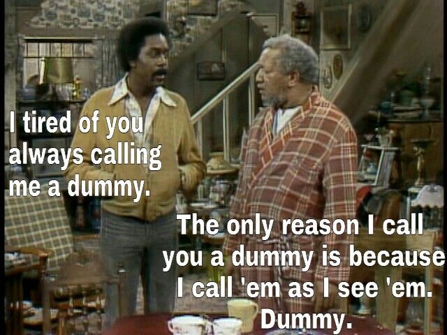 Pin By L Katz On Quotes Sanford And Son Badass Quotes Good Morning Meme