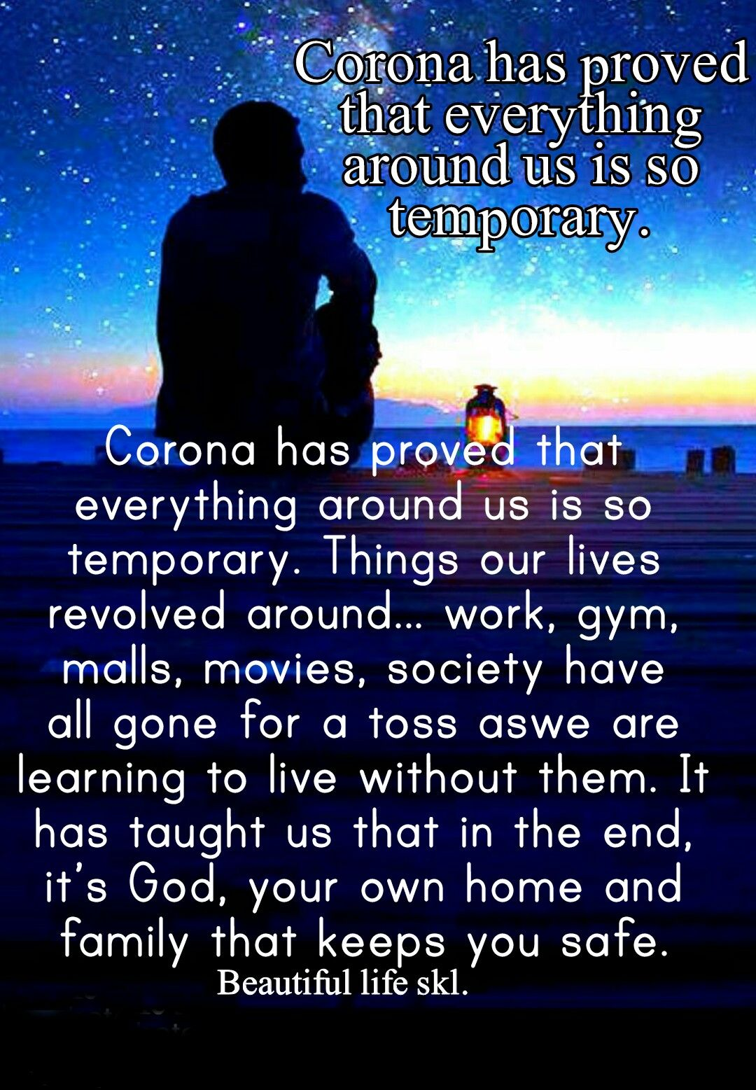 Corona Has Proved That Everything Around Us Is So Temporary Things Our Lives Revolved Around Work Gym Malls Movies Societ In 2020 This Is Us Quotes Life Our Life
