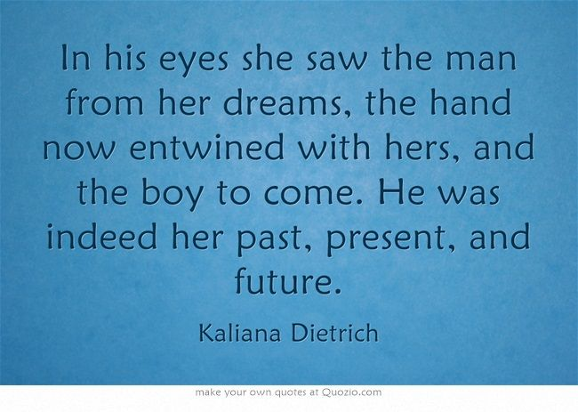 In His Eyes She Saw The Man From Her Dreams The Hand Now Entwined