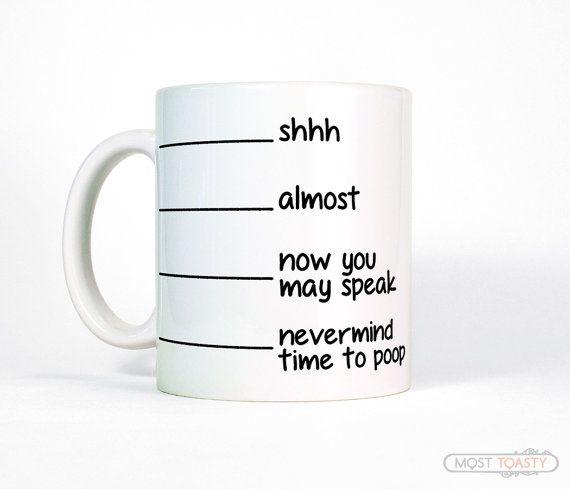 Kak mok, Shhh bijna nu u mok-Cup-Funny koffiemok, grappig cadeau voor papa, Shh spreken kan koffiemok, grappige vulling lijn mok, grappige koffiemok
