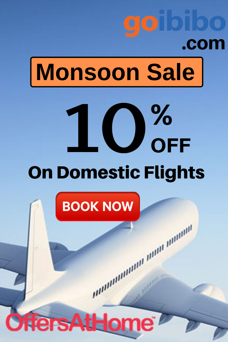 Goibibo Monsoon Sale 10 Instant Off on Goibibo Domestic