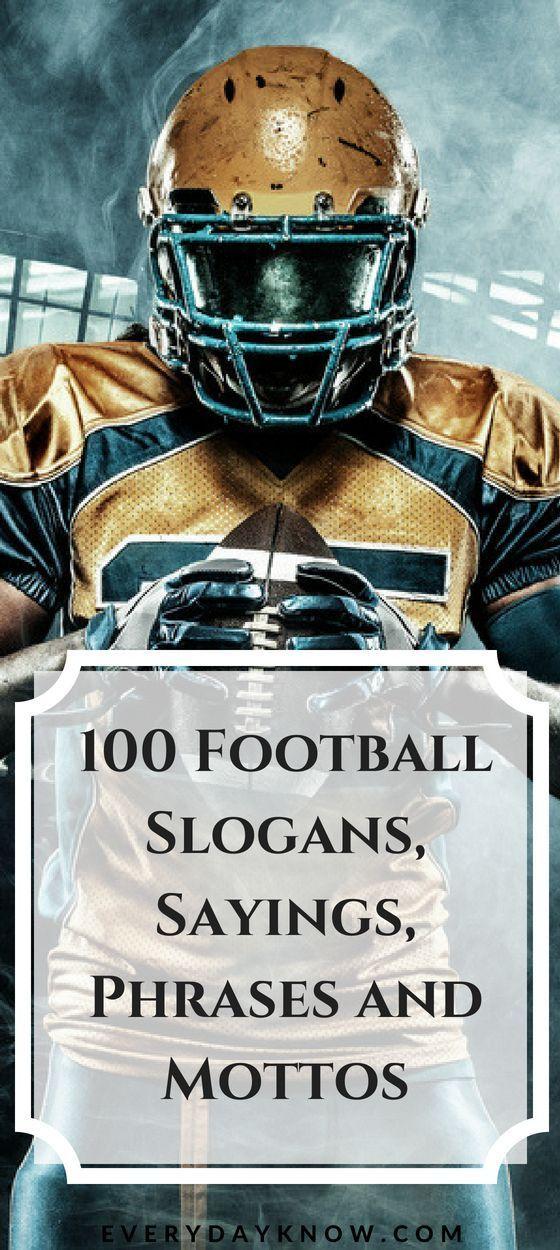 100 Fußball-Slogans, Sprüche, Redewendungen und Mottos   - Football -