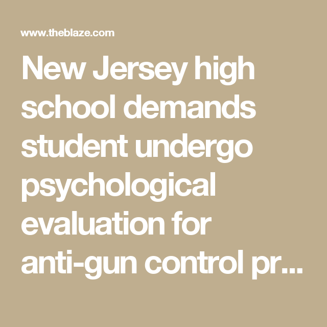 New Jersey High School Demands Student Undergo Psychological