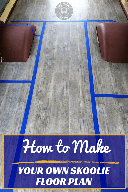 How To Make Your Own Skoolie Floor Plan Bus Conversion