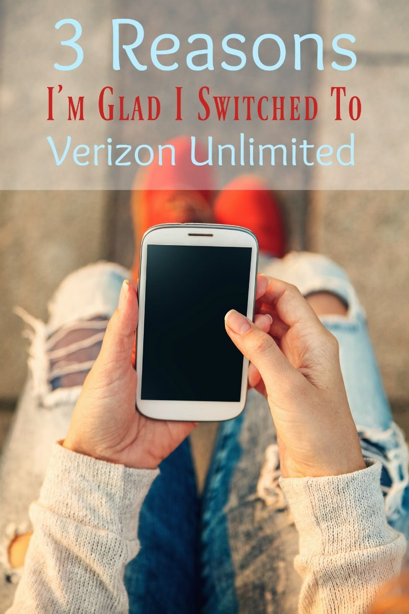 3 Reasons I'm Glad I Switched To Verizon Unlimited