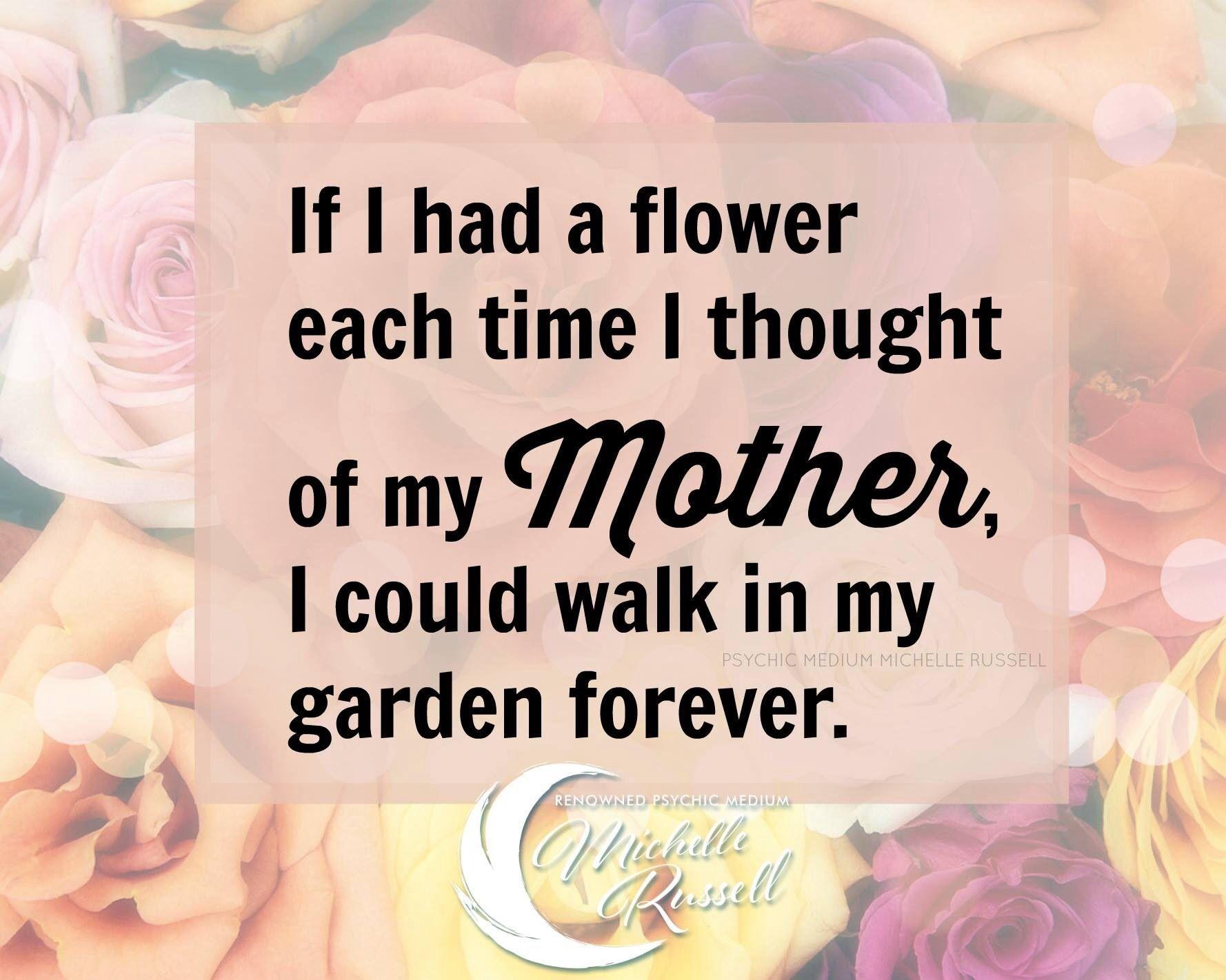 My Mom always loved flowers.