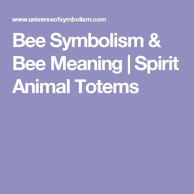 Bee Symbolism Bee Meaning Spirit Animal Totems Spiritual