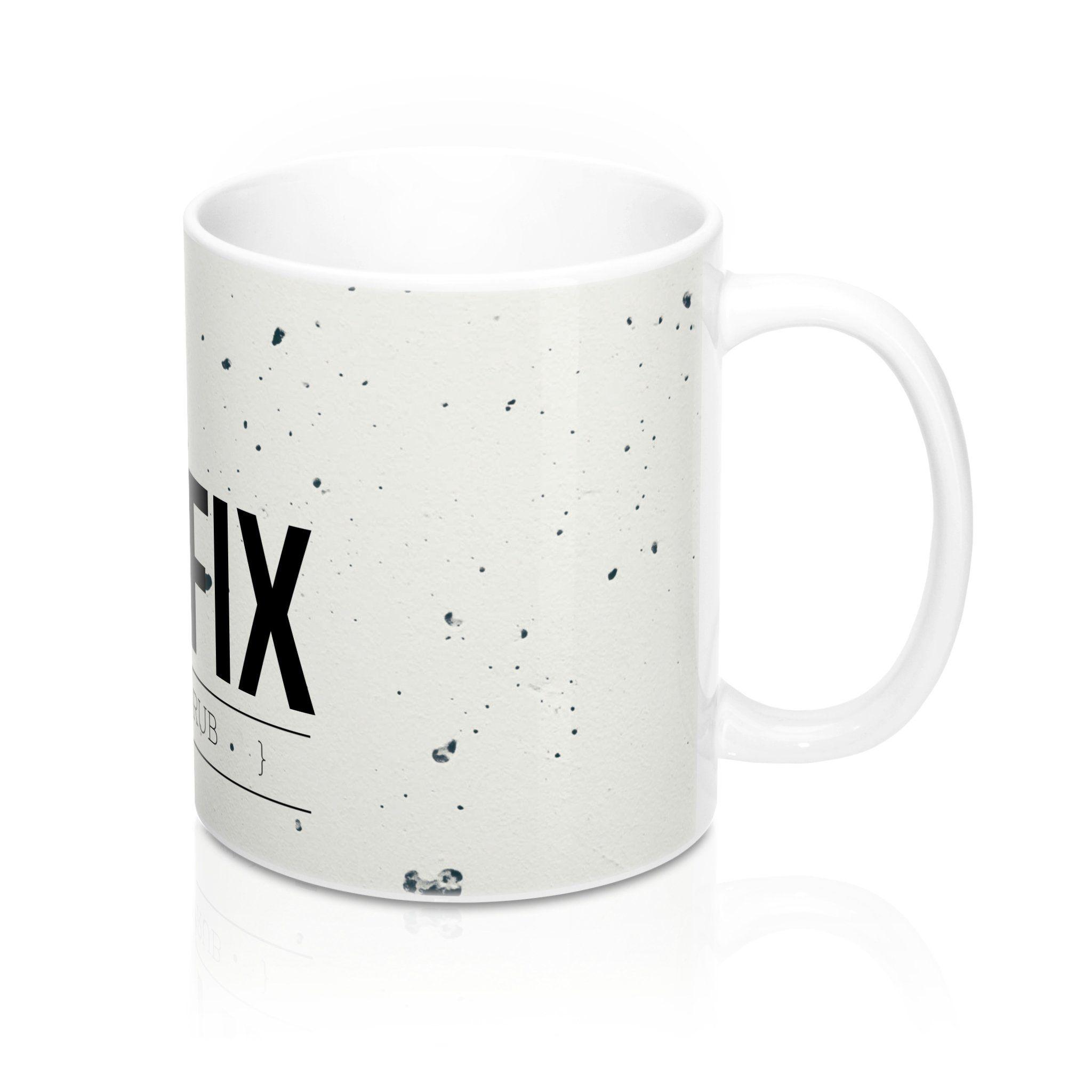 """"""" Tea Fix"""" Mug 11oz"""
