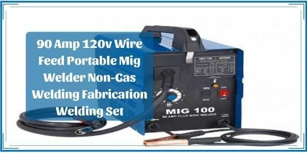 90 Amp Welder Review; mig flux; mig welder parts diagram; mig
