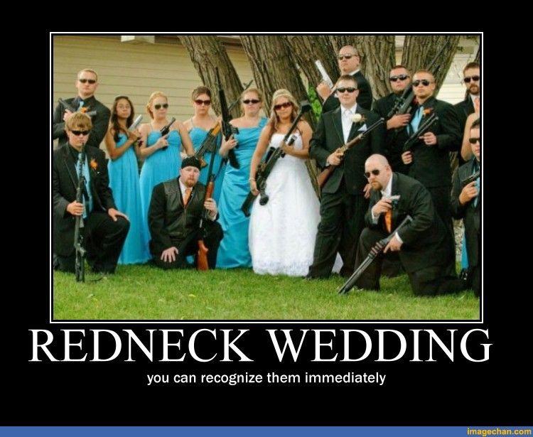 Redneck Wedding Oh The Funny Rednecks Wedding Wedding Humor