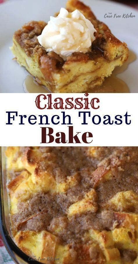 a classic French Toast Bake or Overnight French Toast recipe Its made with simple ingredients and is so easy to makeThis is a classic French Toast Bake or Overnight Frenc...
