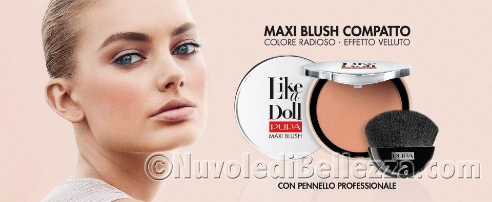 Pupa Maxi Blush Like a Doll - Nuvole di Bellezza