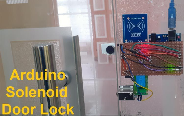 Arduino Solenoid Door Lock Using Rfid In 2020 Arduino Arduino Projects Door Locks