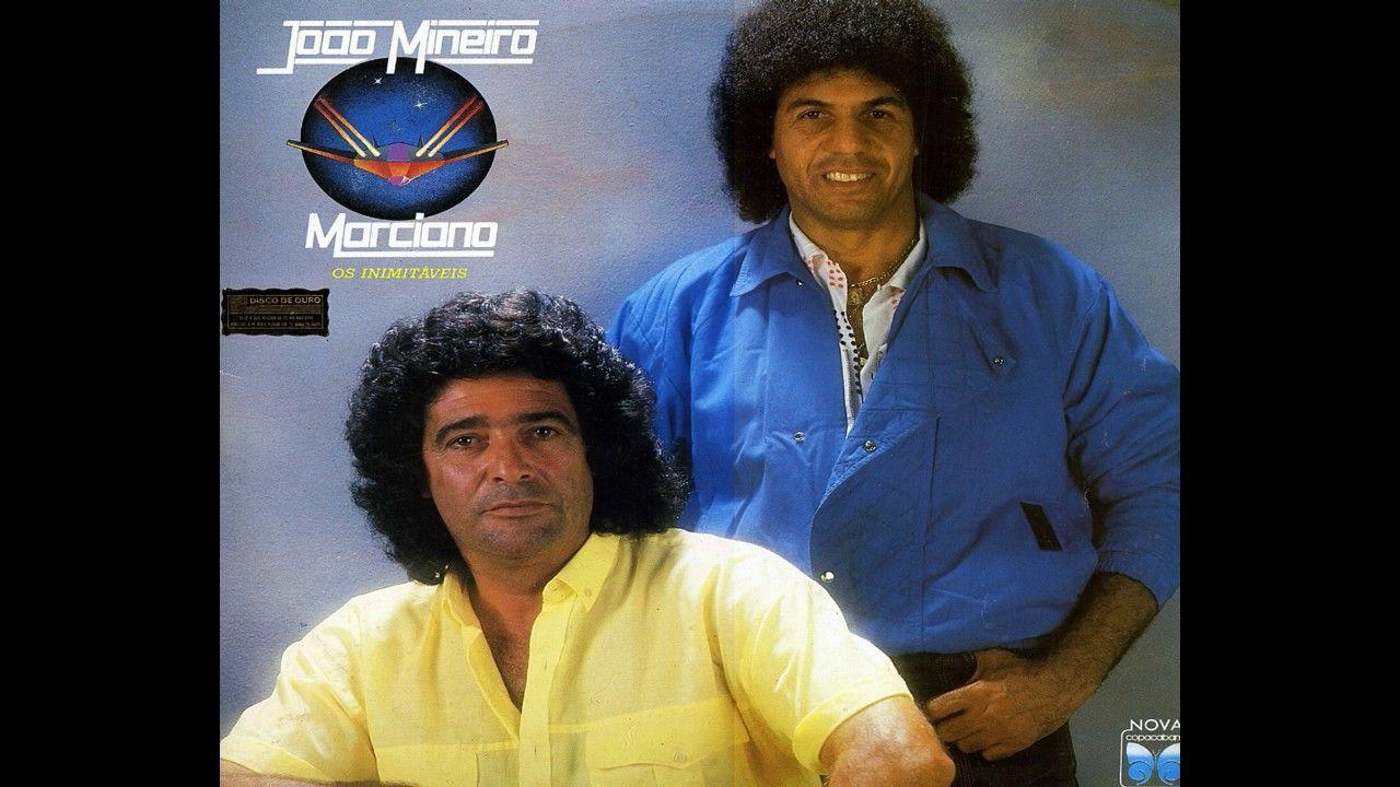 Joao Mineiro E Marciano Benza Deus 1986 Avec Images Musique
