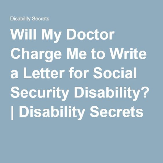 Will My Doctor Charge Me to Write a Letter for Social Security