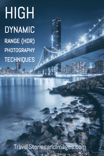 High Dynamic Range Hdr Photography Techniques Hdr Photography