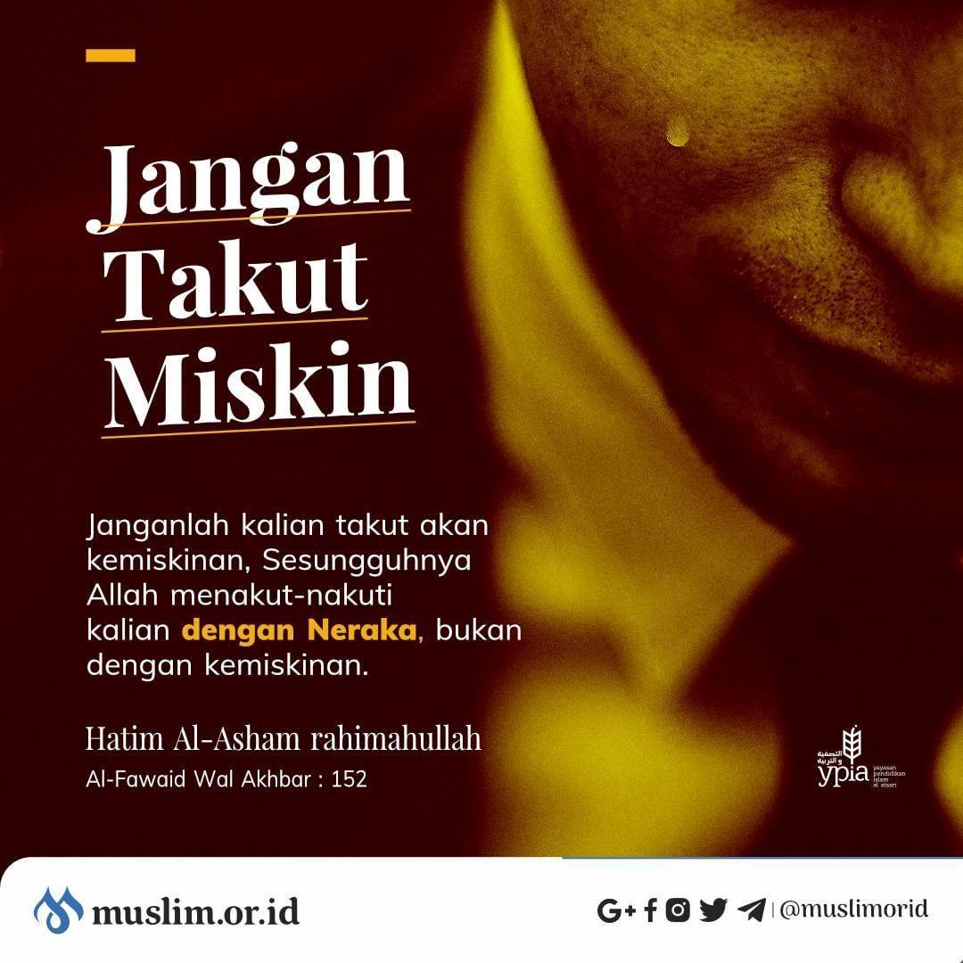 Muslim Or Id Di Instagram Janganlah Pernah Takut Akan Kemiskinan