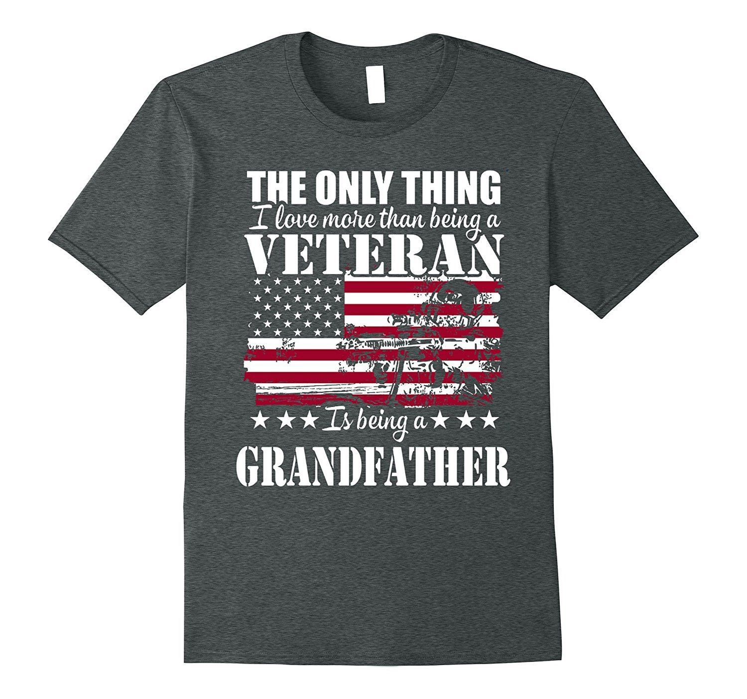 I Love More Than Being A Veteran Is Being A Grandfathe Shirt