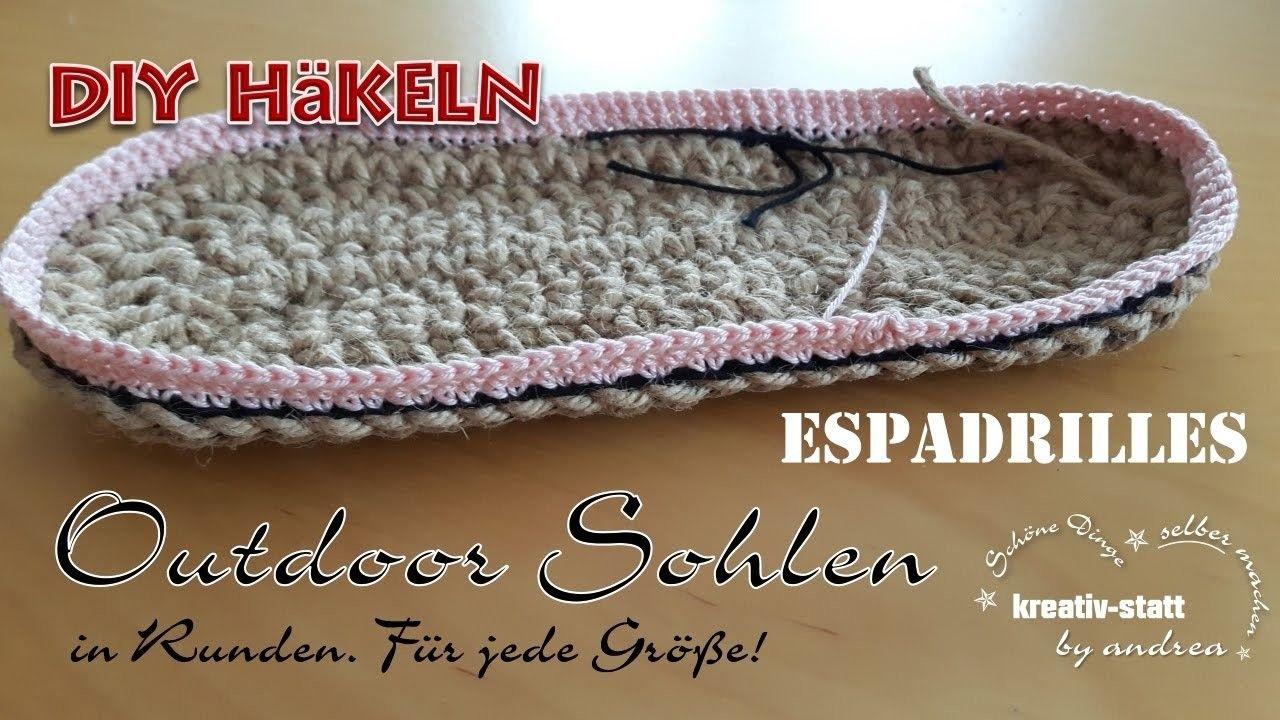 DIY Espadrilles - Häkeln Outdoor Sohle in Runden - jede Größe ...