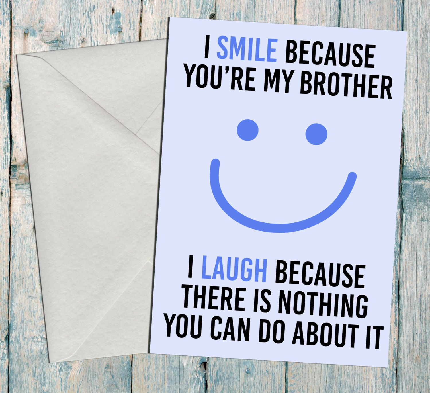 Brother Birthday Card Im smile because youre my brother