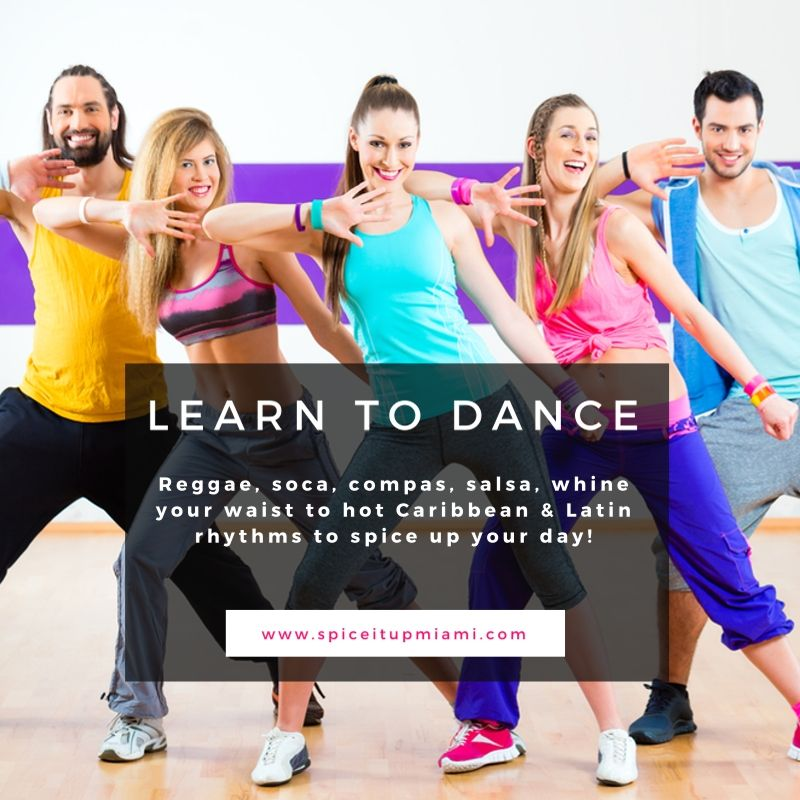 Learn to dance reggae soca compas salsa whine your