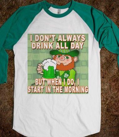 14b9f4b2e25e96752192f3b624ec5279 leprechaun meme funny st patricks day tee i don't always drink