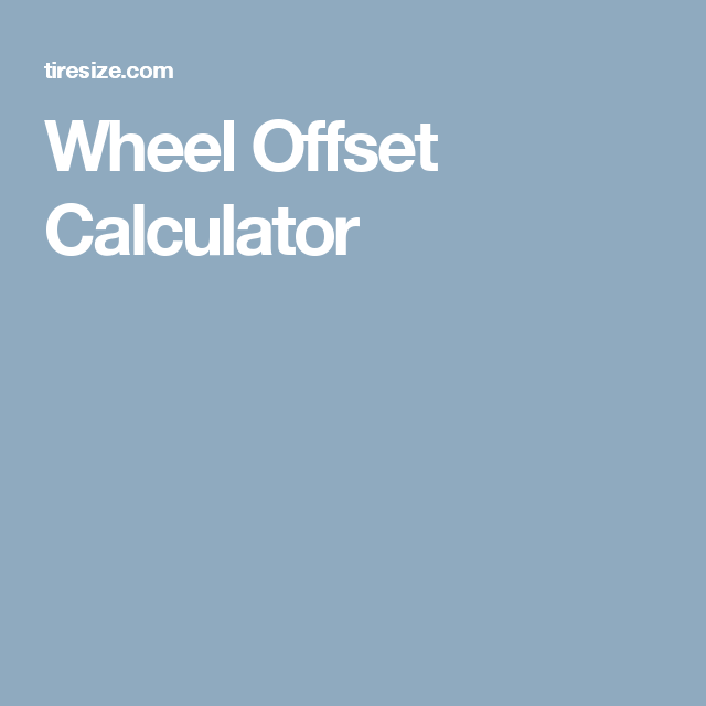 Wheel Offset Calculator With Images Wheel Tyre Size