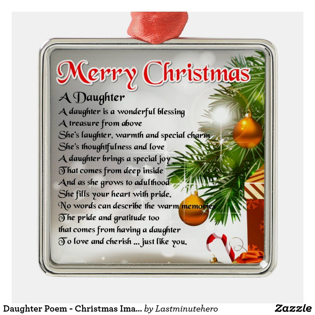 Daughter Poem Christmas Image Metal Ornament Zazzle Com Christmas Poems Daughter Poems Christmas Design