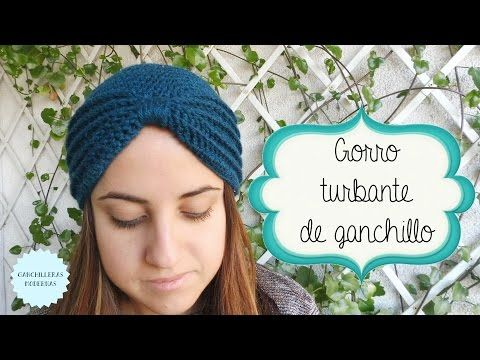 Gorro turbante de ganchillo / TUTORIAL - YouTube | Puntadas ...