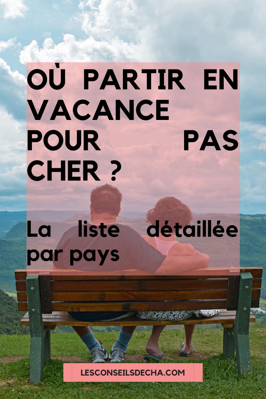 Partir En Vacance Partir En Voyage Voyage Pas Cher Destinations Pas Cher En 2020 Ou Partir En Vacances Vacances Voyage En Famille