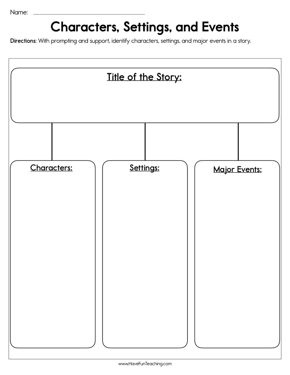 Characters Settings And Events Worksheet Character Worksheets Story Elements Worksheet Have Fun Teaching
