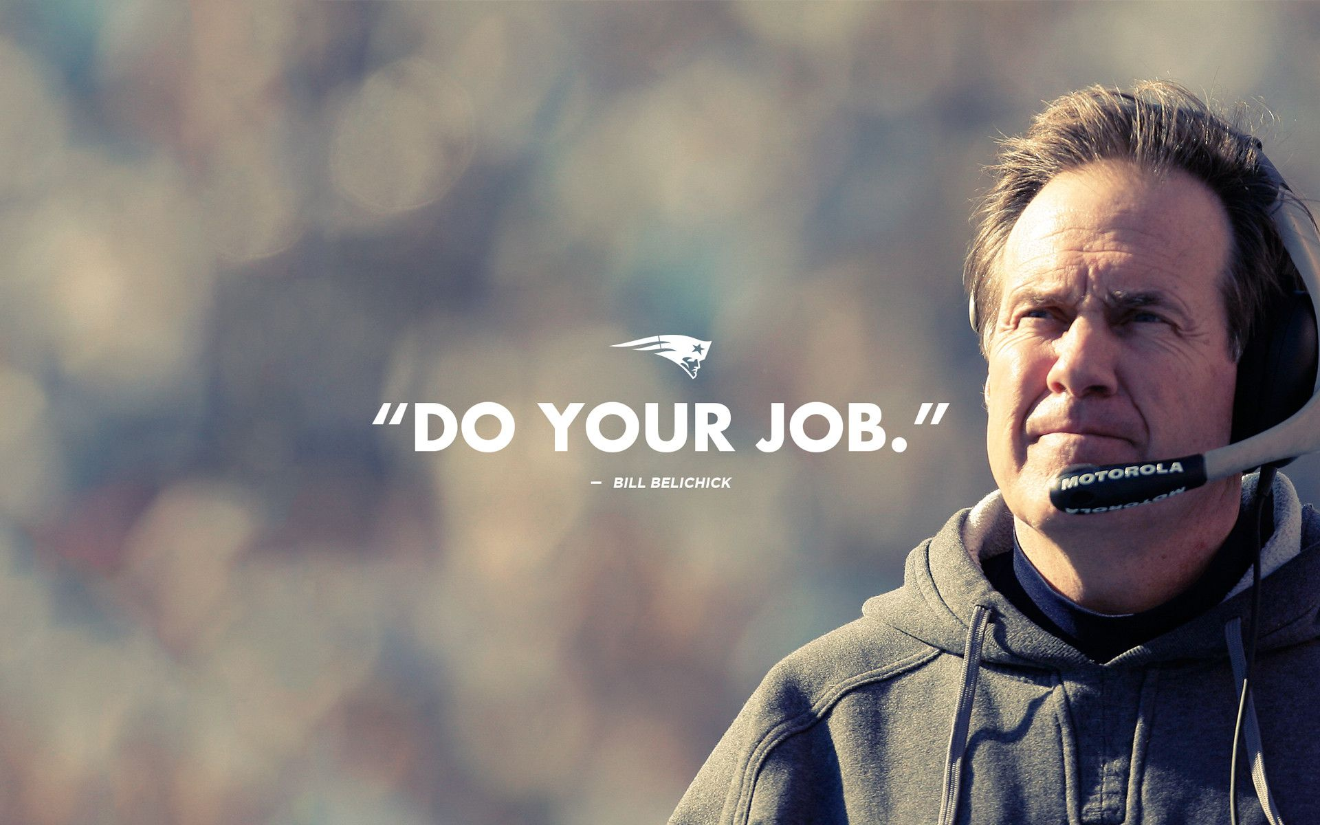 Bill belichick do your job pinnacle performance quotes