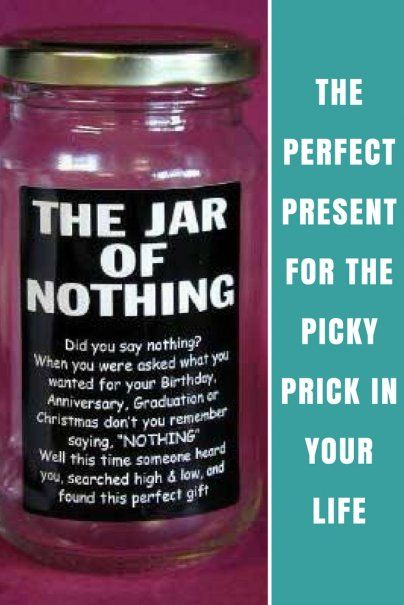 Jar Of Nothing The Perfect Present For Picky Prick In Your Life