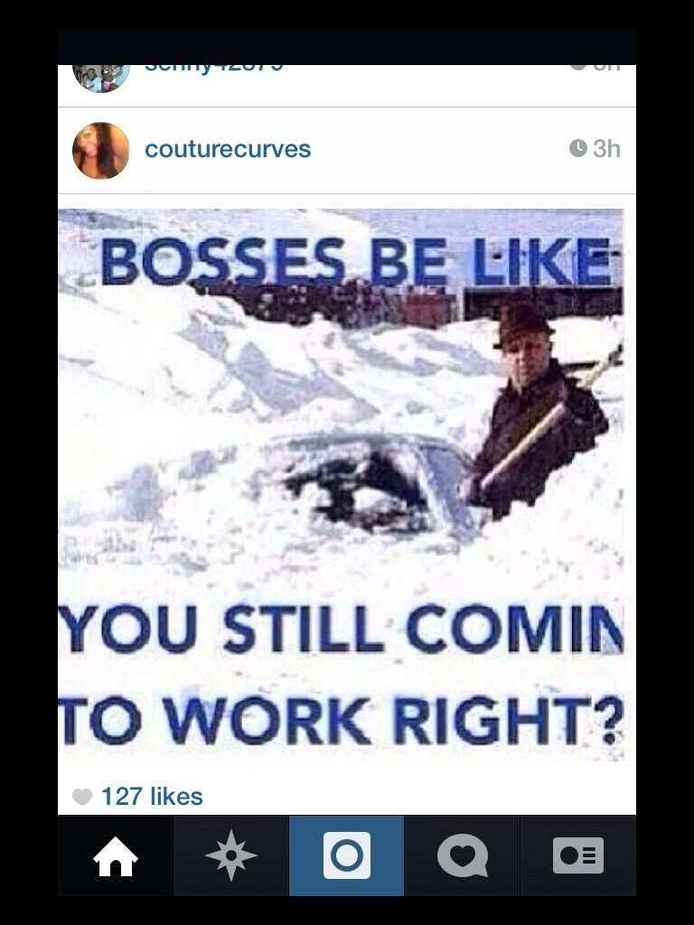 Hilarious Instagram Posts Funny Instagram Posts Snow Day