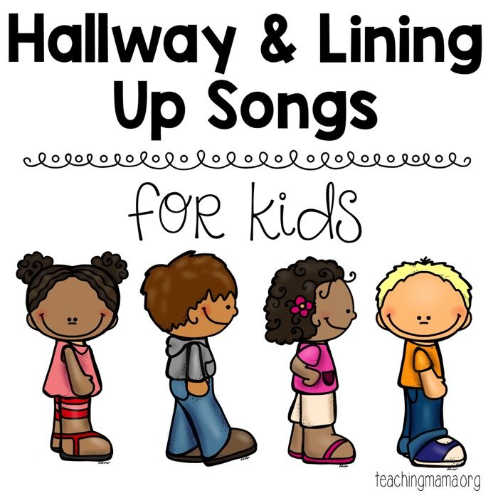 Hallway and Lining Up Songs