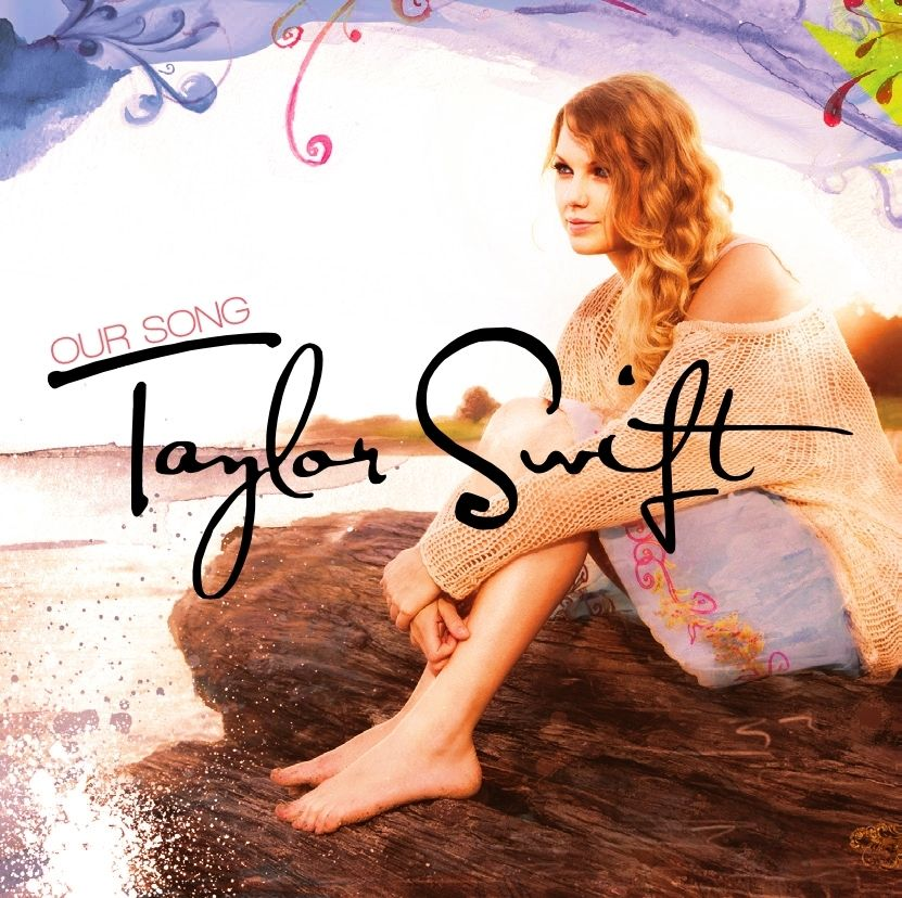 Our Song [FanMade Single Cover] - Taylor Swift (album) Fan ...
