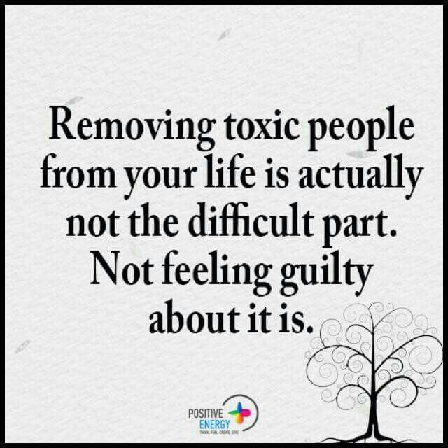 Remove Toxic Things From Your Life For Me Toxic People