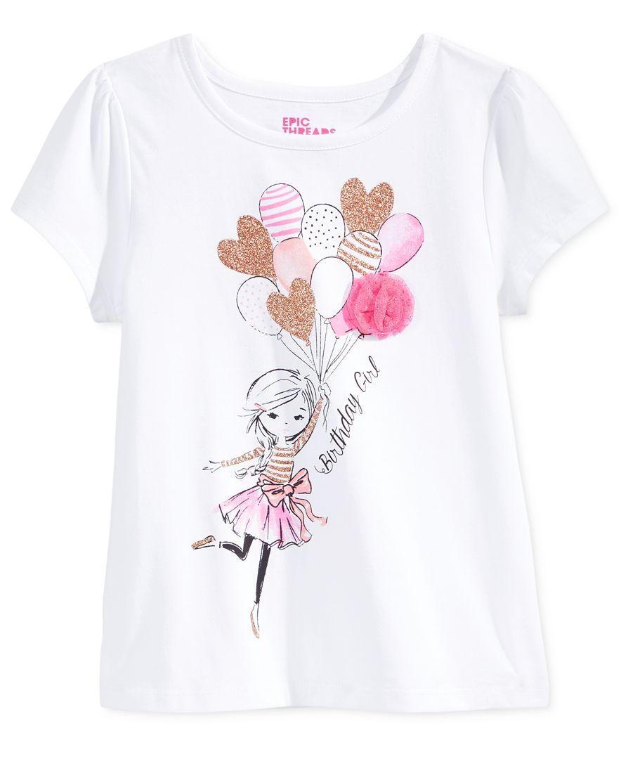 ec4b8b8740583 Epic Threads Mix and Match Birthday Girl Graphic-Print T-Shirt, Toddler & Little  Girls (2T-6X), Only at Macy's