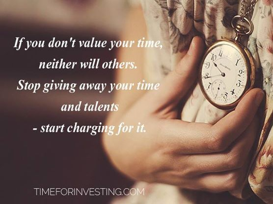 Motivational Quote: If You Donu0027t Value Your Time, Neither Will Others.