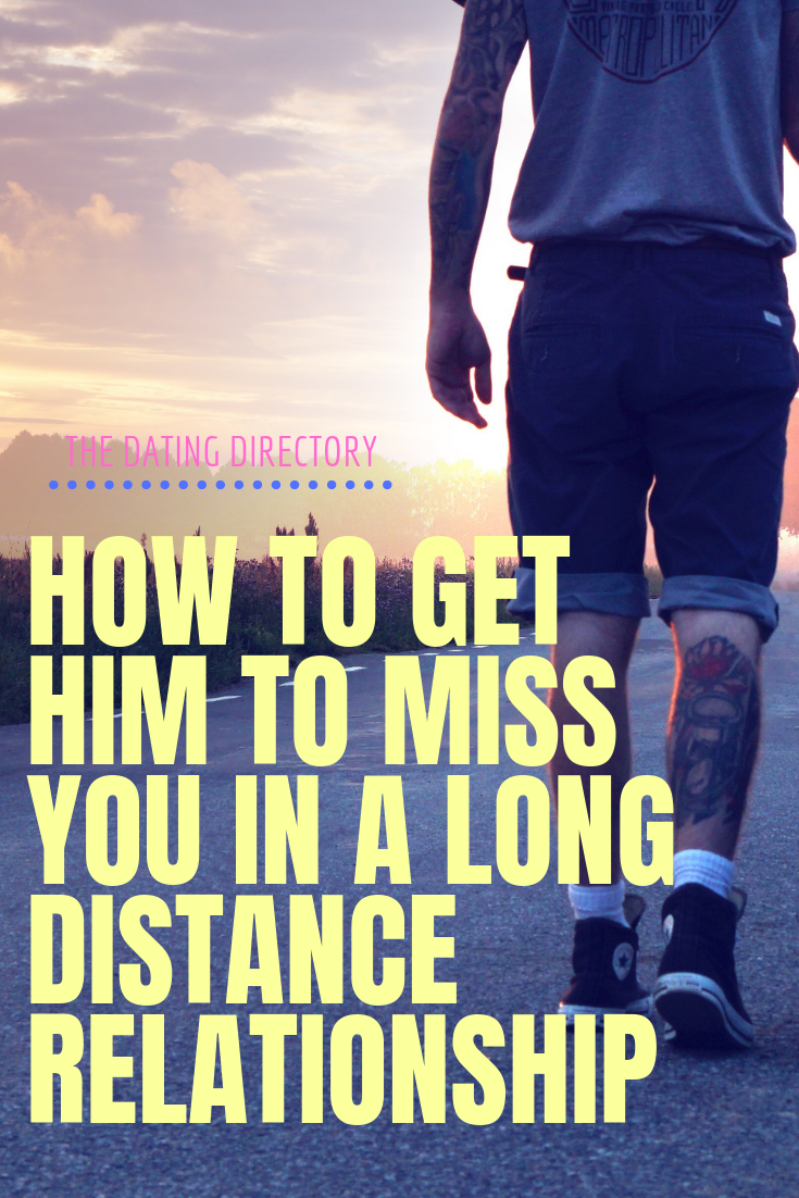 How to make him fall for you long distance