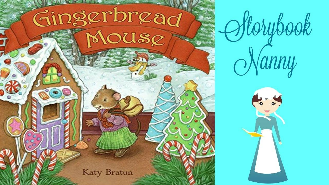 Gingerbread Mouse | Kids Books Read Aloud Christmas Books For Kids, Music  For Kids,