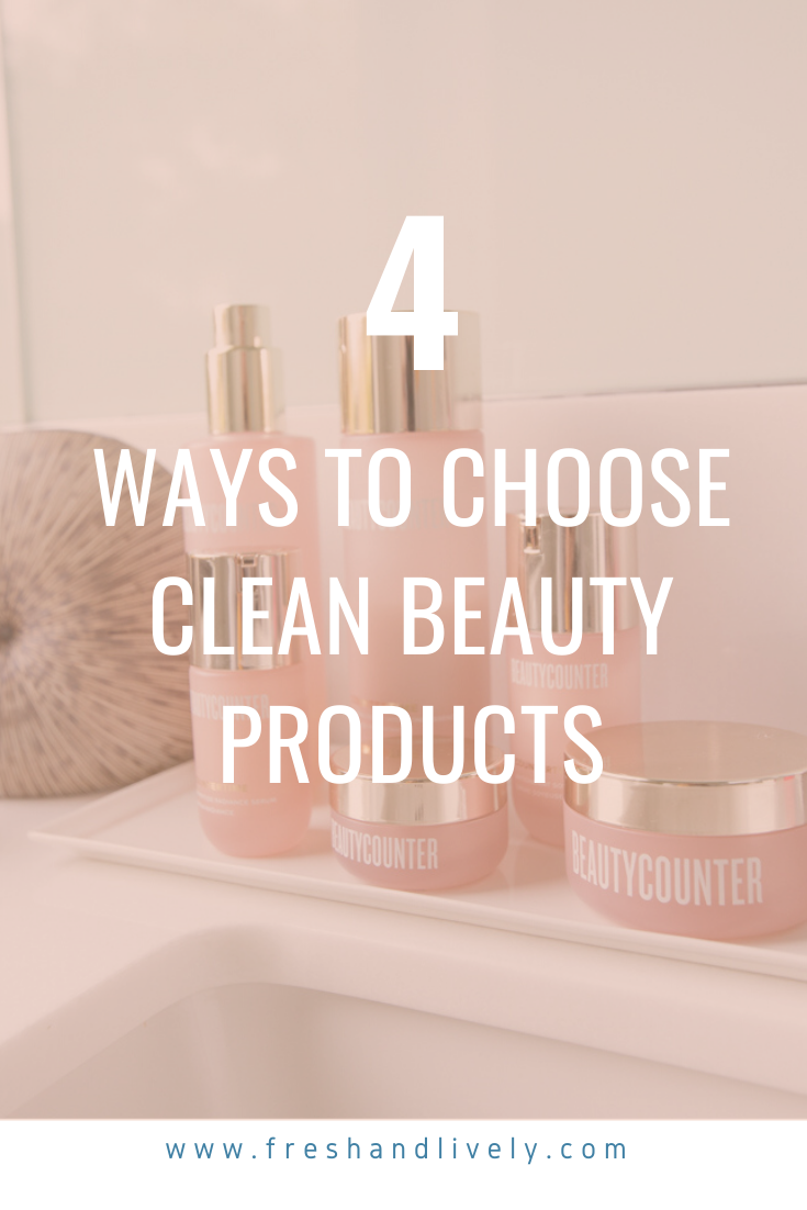 Click to learn how to choose clean beauty products Click to learn how to choose clean beauty products