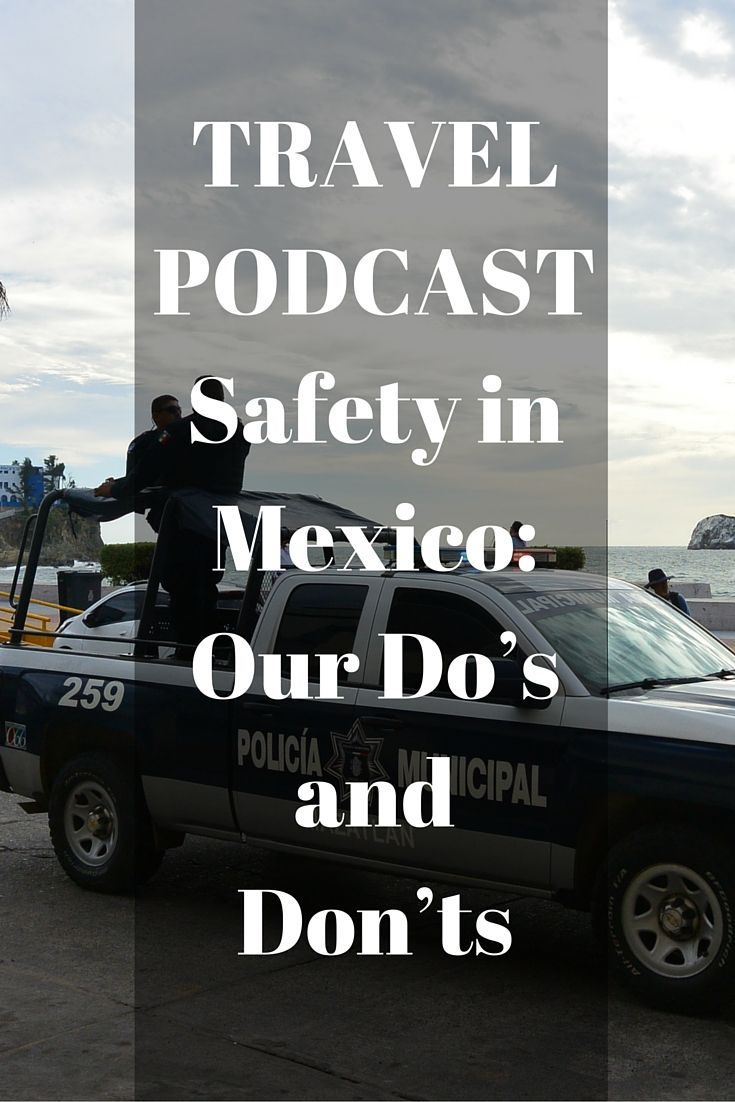 Us Warns About Travel To Mexico After Grisly Crimes In Cancun: Join Us This Week As We Talk About Traveling In Mexico, A