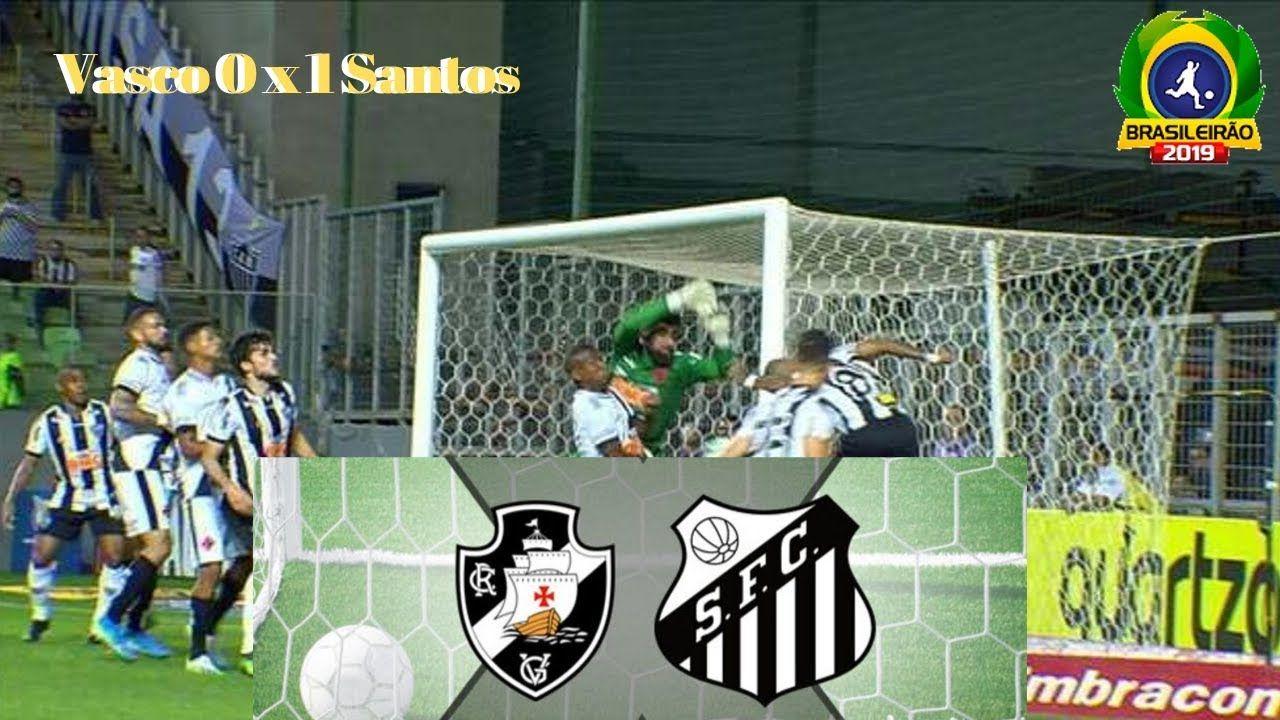 Vasco 0 x 1 Santos 23ª rodada Melhores Momentos