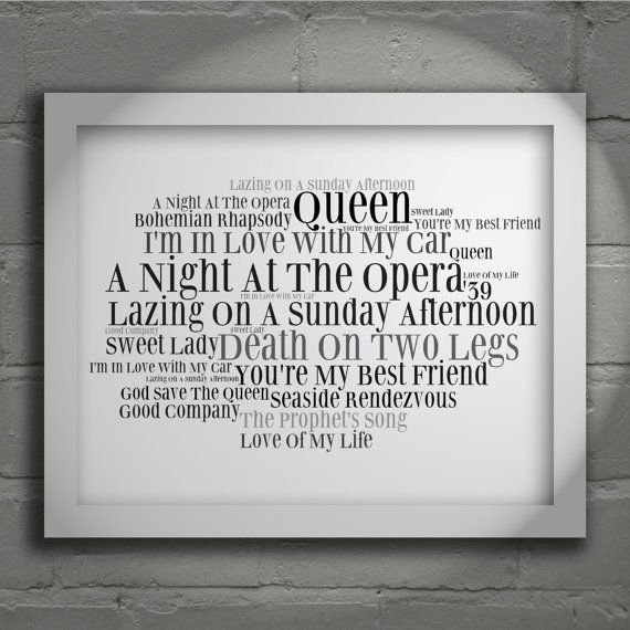 Queen  A Night at the Opera  Signed & by SFTypographyStudios, £5.99 The love of my life introduced me to this album and I never looked back <3