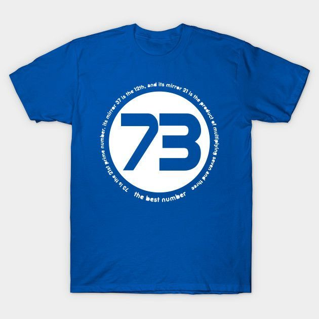 73 Is The Best Number - Mens T-Shirt
