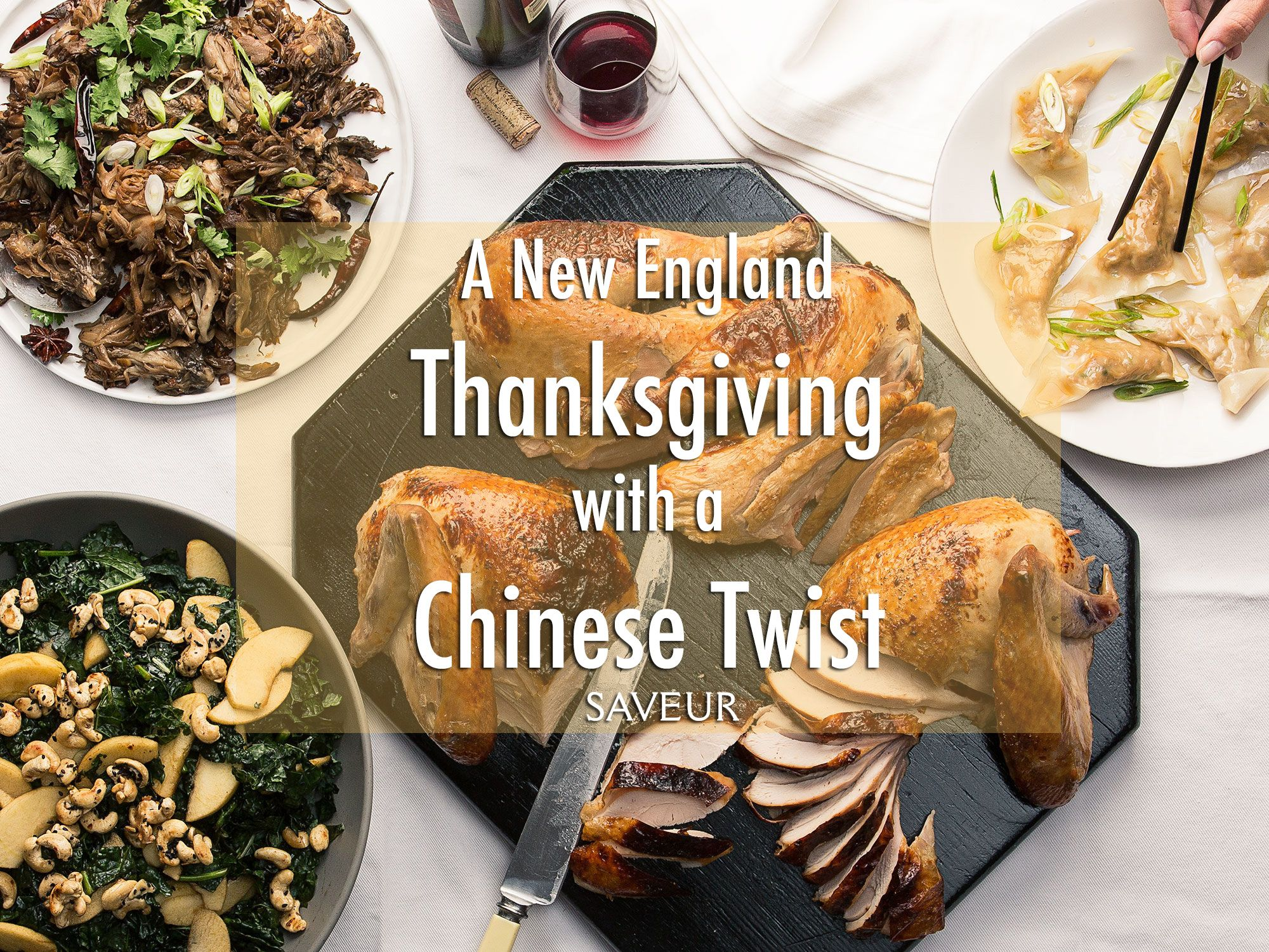 A New England Thanksgiving With A Chinese Twist Thanksgiving Menu Food Thanksgiving