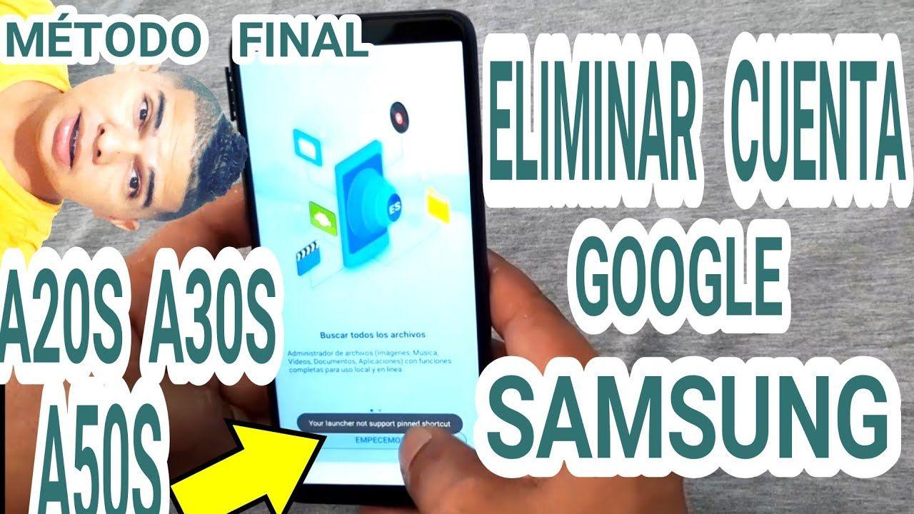 Samsung Galaxy A20s A30s A50s Eliminar Cuenta Google Remove The Account Samsung Galaxy Samsung Cuentos